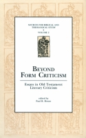Cover image for Beyond Form Criticism: Essays in Old Testament Literary Criticism Edited by Paul R. House