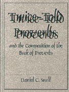 Cover image for Twice-Told Proverbs and the Composition of the Book of Proverbs By Daniel C. Snell