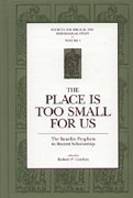 Cover image for The Place Is Too Small for Us: The Israelite Prophets in Recent Scholarship Edited by Robert P. Gordon