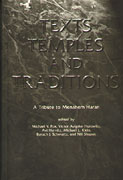 Cover image for Texts, Temples, and Traditions: A Tribute to Menahem Haran Edited by Michael V. Fox
