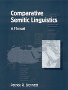 Cover image for Comparative Semitic Linguistics: A Manual By Patrick R. Bennett