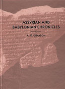Cover image for Assyrian and Babylonian Chronicles By A. Kirk Grayson
