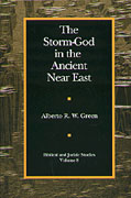 Cover image for The Storm-God in the Ancient Near East By Alberto R. W. Green