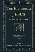 Cover image for The Historical Jesus in Recent Research Edited by James D. G. Dunn and Scot McKnight