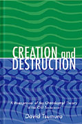 Cover image for Creation and Destruction: A Reappraisal of the <i>Chaoskampf </i>Theory in the Old Testament By David Toshio Tsumura
