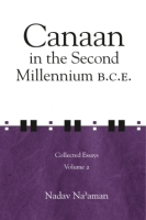 Cover image for Canaan in the Second Millennium B.C.E.: Collected Essays, volume 2 By Nadav Na'aman