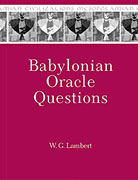 Cover image for Babylonian Oracle Questions By Wilfred G. Lambert