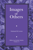 Cover image for Images of Others: Iconic Politics in Ancient Israel By Nathaniel Levtow