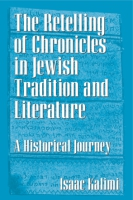 Cover image for The Retelling of Chronicles in Jewish Tradition and Literature: A Historical Journey By Isaac Kalimi