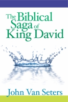 Cover image for The Biblical Saga of King David By John Van Seters