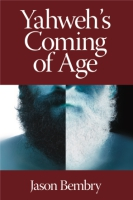 Cover image for Yahweh's Coming of Age By Jason Bembry