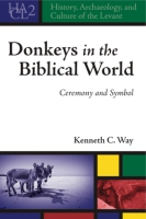 Cover for Donkeys in the Biblical World