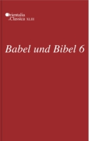 Cover for Babel und Bibel 6