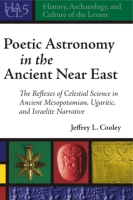 Cover for Poetic Astronomy in the Ancient Near East