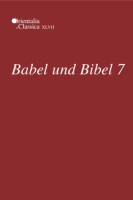 Cover for Babel und Bibel 7
