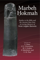 Cover image for Marbeh Hokmah: Studies in the Bible and the Ancient Near East in Loving Memory of Victor Avigdor Hurowitz Edited by Shamir Yonah, Edward L. Greenstein, Mayer I. Gruber, and Peter Machinist