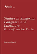 Cover image for Babel und Bibel 8: Studies in Sumerian Language and Literature: Festschrift Joachim Krecher Edited by Natalia Koslova, E. Vizirova, and Gabor Zólyomi