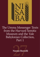 Cover image for Umma Messenger Texts from Harvard and the YBC, Part 1 By Noemi Borrelli