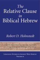 Cover for The Relative Clause in Biblical Hebrew