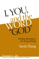 "Cover image for I, You, and the Word ""God"": Finding Meaning in the Song of Songs By Sarah Zhang"