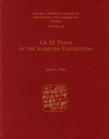Cover image for Ur III Texts in the Schøyen Collection By Jacob L. Dahl