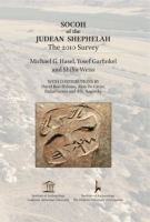Cover image for Socoh of the Judean Shephelah: The 2010 Survey By Michael G. Hasel, Yosef Garfinkel, and Shifra Weiss