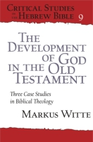 Cover for The Development of God in the Old Testament