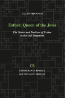 Cover image for Esther, Queen of the Jews: The Status and Position of Esther in the Old Testament By Tal Davidovich
