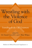 Cover for Wrestling with the Violence of God
