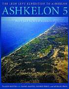 Cover image for Ashkelon 5: The Land behind Ashkelon By Yaakov Huster, Daniel M. Master, and ByMichael D. Press