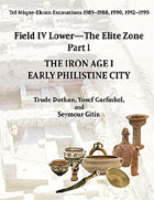 Cover image for Tel Miqne 9/1 and 9/3B (2-vol. set): The Iron Age IC: Early Philistine City By Trude Dothan, with contributions by Yosef Garfinkel, and Seymour Gitin