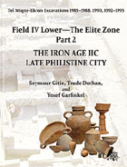 Cover image for Tel Miqne 9/2: The Iron Age IIC: Late Philistine City By Seymour Gitin, with contributions by Trude Dothan, and Yosef Garfinkel