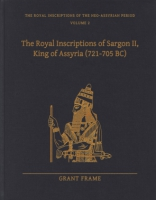 Cover image for The Royal Inscriptions of Sargon II, King of Assyria (721–705 BC) By Grant Frame