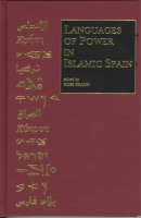 Cover image for Languages of Power in Islamic Spain Edited by Ross Brann