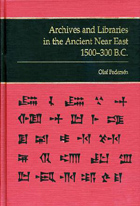 Cover image for Archives and Libraries in the Ancient Near East 1500–300 B.C. By Olof Pedersen
