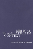 Cover image for Biblical Translation in Context Edited by Frederick W. Knobloch