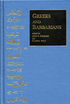 Cover image for Greeks and Barbarians: Essays on the Interaction between Greeks and Non-Greeks in Antiquity and the Consequences for Eurocentrism Edited by John E. Coleman and Clark A. Waltz
