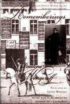 Cover image for Rememberings: The World of a Russian-Jewish Woman in the Nineteenth Century  By Pauline Wengeroff, Edited by Henry Wenkert, and ByBernard Dov Cooperman
