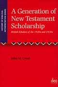 Cover for A Generation of New Testament Scholarship