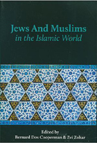 Cover for Jews and Muslims in the Islamic World