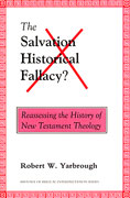 Cover for Salvation Historical Fallacy?