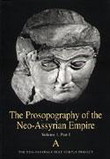 Cover image for The Prosopography of the Neo-Assyrian Empire, Volume 1, Part 1: A (Names Beginning with A) Edited by Karen Radner