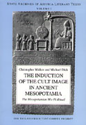 Cover for The Induction of the Cult Image in Ancient Mesopotamia