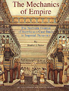 Cover image for The Mechanics of Empire: The Northern Frontier of Assyria as a Case Study in Imperial Dynamics By Bradley J. Parker