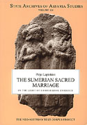 Cover image for The Sumerian Sacred Marriage in the Light of Comparative Evidence By Pirjo Lapinkivi