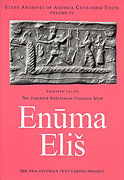 Cover image for The Standard Babylonian Creation Myth: Enūma Eliš Edited by Philippe Talon