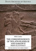 Cover image for The Correspondence of Tiglath-pileser III and Sargon II from Calah/Nimrud By M. Luukko