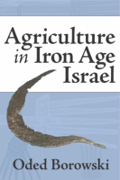 Cover image for Agriculture in Iron Age Israel By Oded Borowski