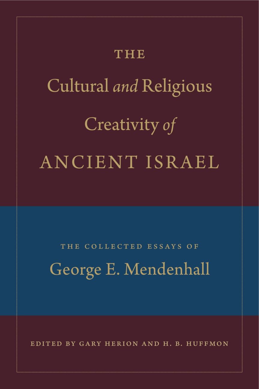 Cover for The Cultural and Religious Creativity of Ancient Israel