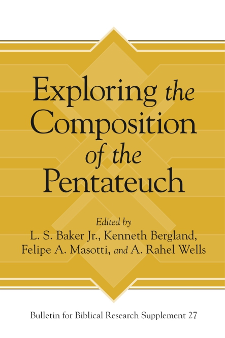 Cover for Exploring the Composition of the Pentateuch